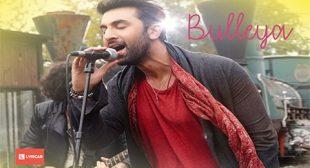 BULLEYA LYRICS – AE DIL HAI MUSHKIL | Amit Mishra | Shilpa Rao