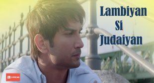 LAMBIYAN SI JUDAIYAN LYRICS – Raabta | Arijit Singh