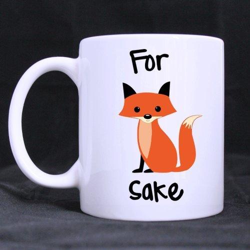 Funny Gift – Funny Mug – For Fox Sake Theme Coffee Mug,Tea Cup, Ceramic Material Mugs,White 11oz