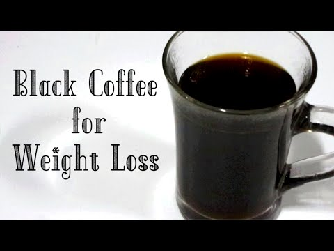 Black Coffee for Weight Loss With Benefits / How to Make Black Coffee / Quick Fat Burn With Black Co