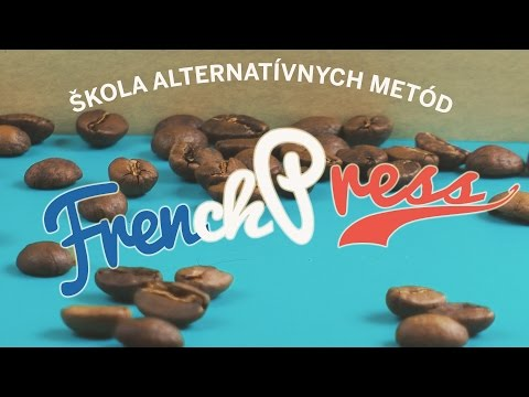 Škola Kávy – Alternatívne metódy 2 – French press