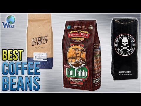 10 Best Coffee Beans 2018