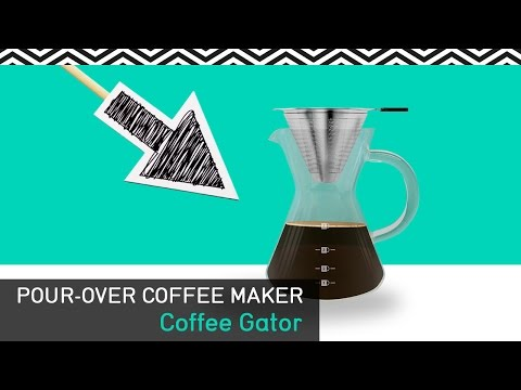 Pour Over Coffee Maker – Great Coffee Made Simple – Coffee Gator