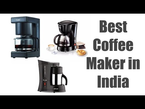 Best Coffee Maker in India | Best Coffee Machine for Home | Reviews