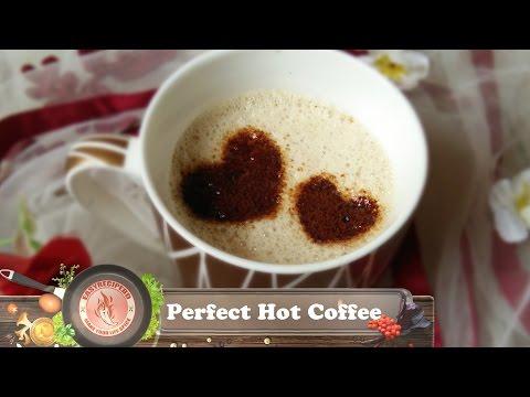 Perfect Hot coffee    কফি মেশিন ছাড়াই  পারফেক্ট কফি