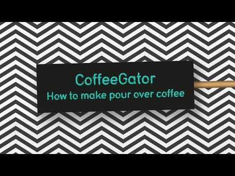 How to make pour over coffee – Coffee Gator