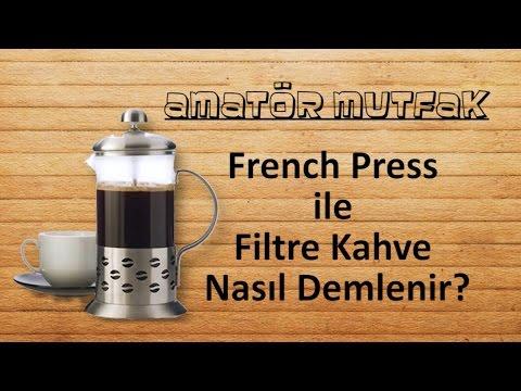 French Press ile Filtre Kahve Nasıl Demlenir ?