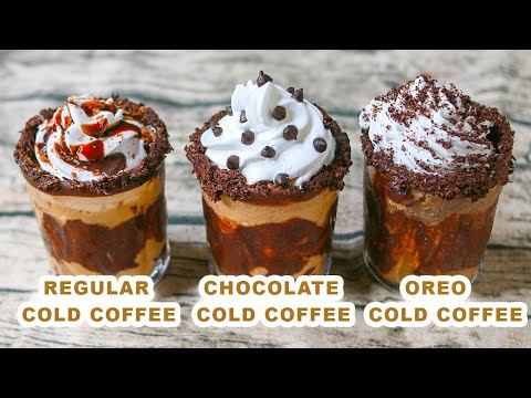 3 Easy Cold Coffee Recipe | No Ice Cream No Machine | Chocolate Cold Coffee | Oreo Cold Coffee