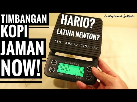 Timbangan Kopi JAMAN NOW Hario ? Latina Newton ? – COFFEE REVIEW