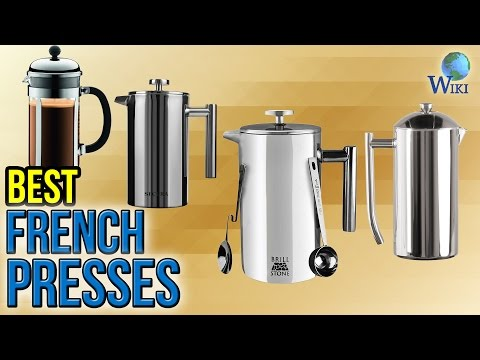 10 Best French Presses 2017
