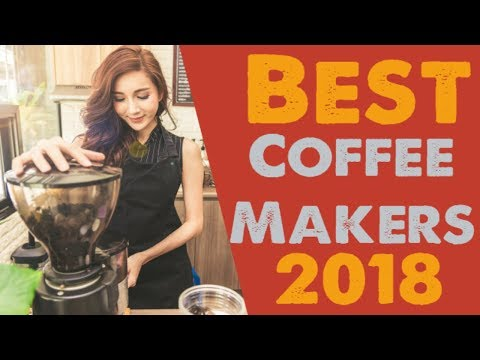 The 3 Best Coffee Maker Reviews of 2018