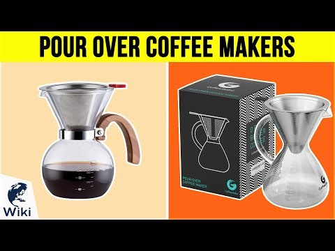 10 Best Pour Over Coffee Makers 2018
