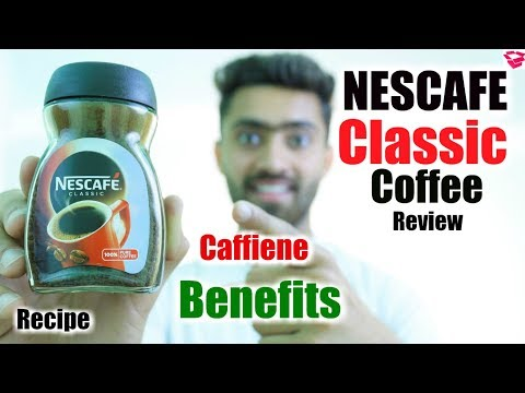 Nescafe Classic Coffee review | How to make, Benefits, ingredients Everything