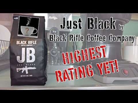 Just Black by Black Rifle Coffee Company – HIGHEST [Should I Drink This] RATING YET!