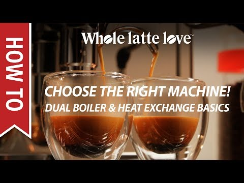 How to Choose a Prosumer Espresso Machine: Dual Boiler or Heat Exchange