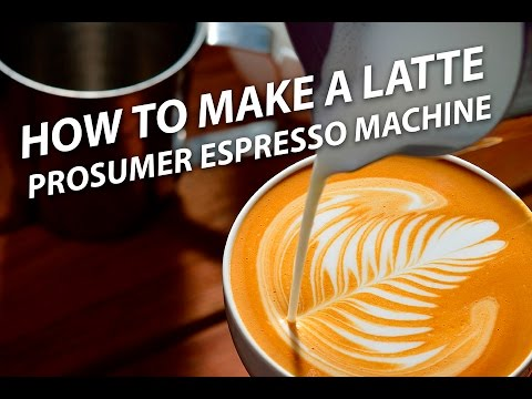 How to Make a Latte on a Prosumer Espresso Machine