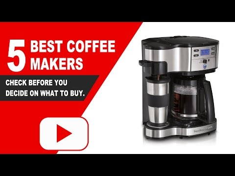 5 best coffee makers reviews – 2018 | Best Products