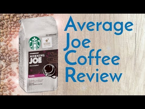 Starbucks Morning Joe Coffee  Review