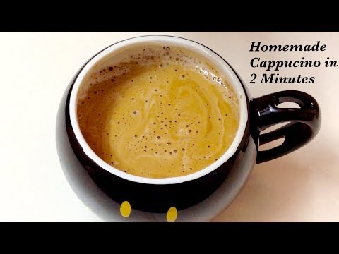 Hand Beaten Cappuccino Homemade Cappuccino Hot Coffee Recipe In 2 Minutes