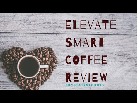 Elevate Smart Coffee Review | Weight Loss Coffee