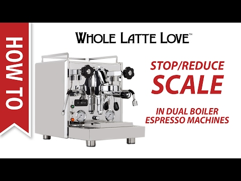 How To Stop or Reduce Scale in Dual Boiler Espresso Machines