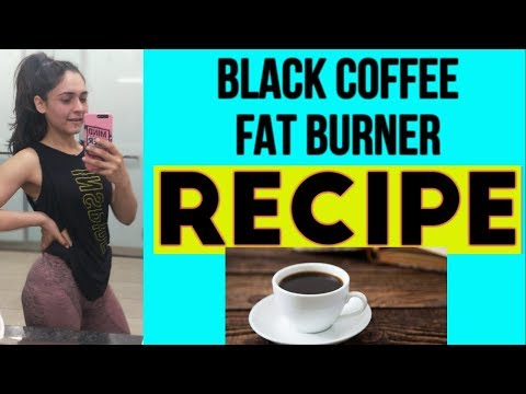DETOX WATER FOR WEIGHT LOSS : Black Coffee for Fat Loss ( RECIPE )