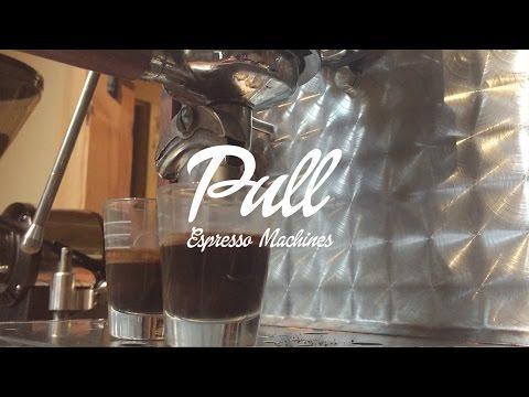 Pull Espresso Machines – Why Pull Makes Better Espresso