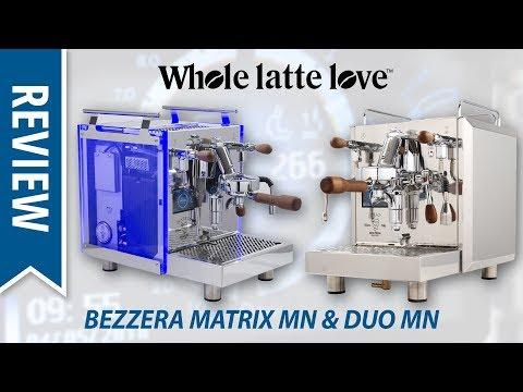 Review: Bezzera Matrix MN and Duo MN Espresso Machines