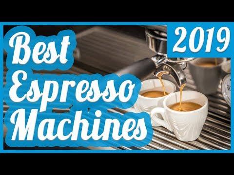 Best Espresso Machine To Buy In 2019