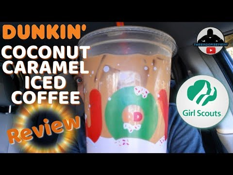 Dunkin' Donuts® Coconut Caramel Iced Coffee Review! ☕ Girl Scout Cookies