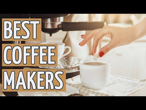 ⭐️ Best Coffee Maker: TOP 10 Coffee Makers 2019 REVIEWS ⭐️