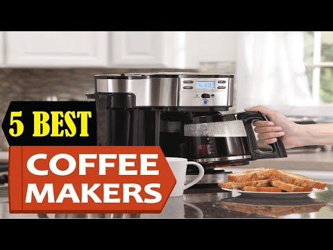 5 Best Coffee Makers 2018 | Best Coffee Maker Reviews | Top 5  Coffee Maker
