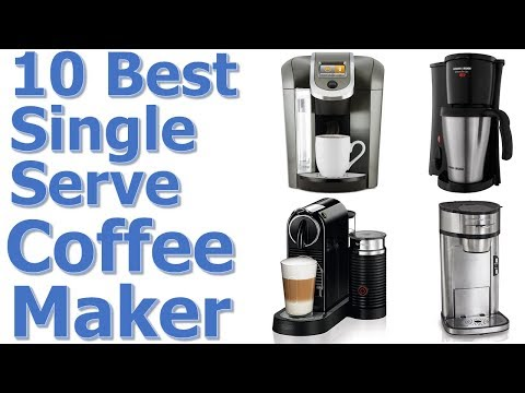 Top 10 Best Single Serve Coffee Maker 2017-2018 || Best Single Cup Coffee Maker
