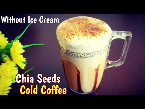 Chia Seeds Cold Coffee Recipe | Perfect Cold Coffee without Ice Cream | Chia Iced Coffee