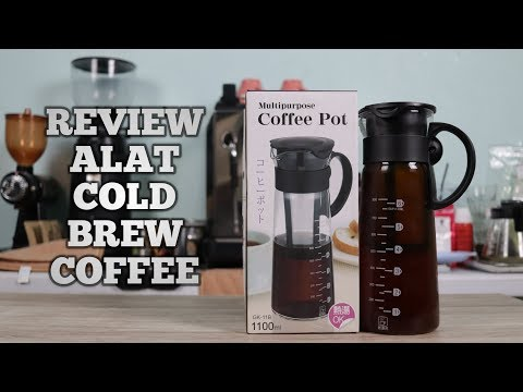 REVIEW ALAT SEDUH COLD BREW COFFEE