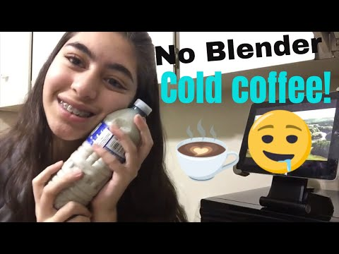 Cold coffee recipe without Blender