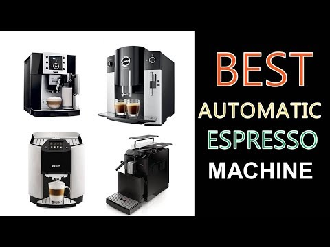 Best Automatic Espresso Machine 2019