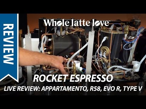 Rocket Espresso Machines Live Review: R58, Appartamento, Evolutione R and Type V