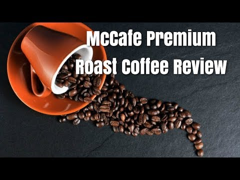 McCafe Premium Roast Coffee Review – Daily Making Of Our Coffee At Work