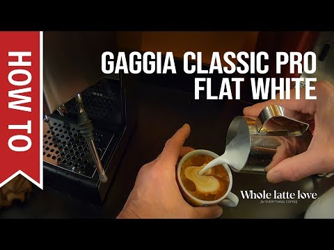 How to Make a Flat White on Gaggia Classic Pro Espresso Machine