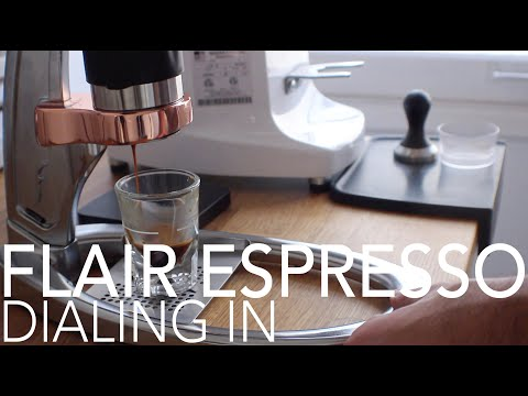THE FLAIR ESPRESSO – Dialing In