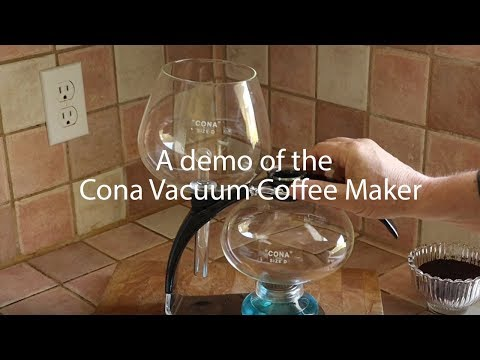 A Demo of the Cona Coffee Maker