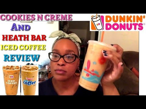 DUNKIN DONUTS  Cookies N Creme  & Heath Bar  | Iced Coffee Review!!