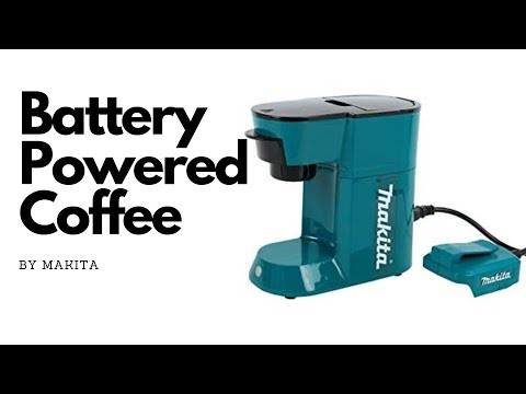 Review – Battery Powered Coffee Maker (Makita)