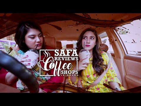 Reviewing Coffee from Dhaka Cafés | Coffee Review | Safa Kabir
