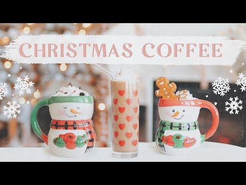 COZY CHRISTMAS COFFEE RECIPES! ☕️ 🎄✨