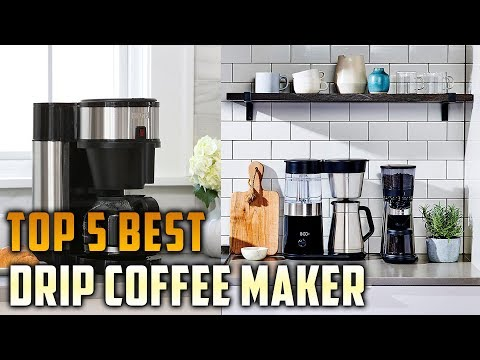 Top 5 Best Drip Coffee Maker Review in 2019