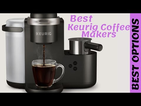 ✅Best Keurig Coffee Maker 2019 [TOP PICKS & REVIEWS]