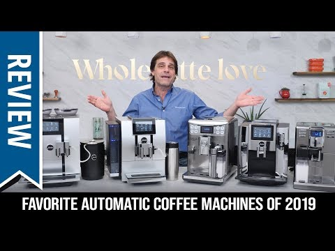 Favorite Automatic Coffee Machines of 2019