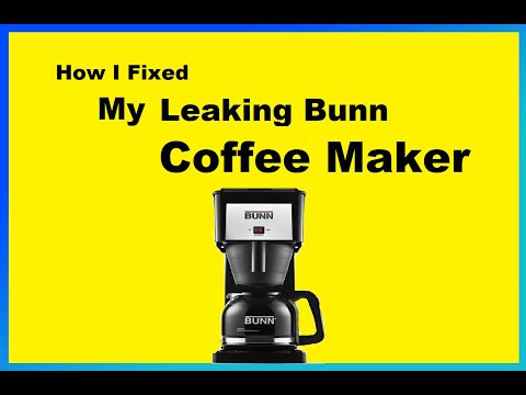 How I Fixed My Leaking Bunn Coffee Maker
